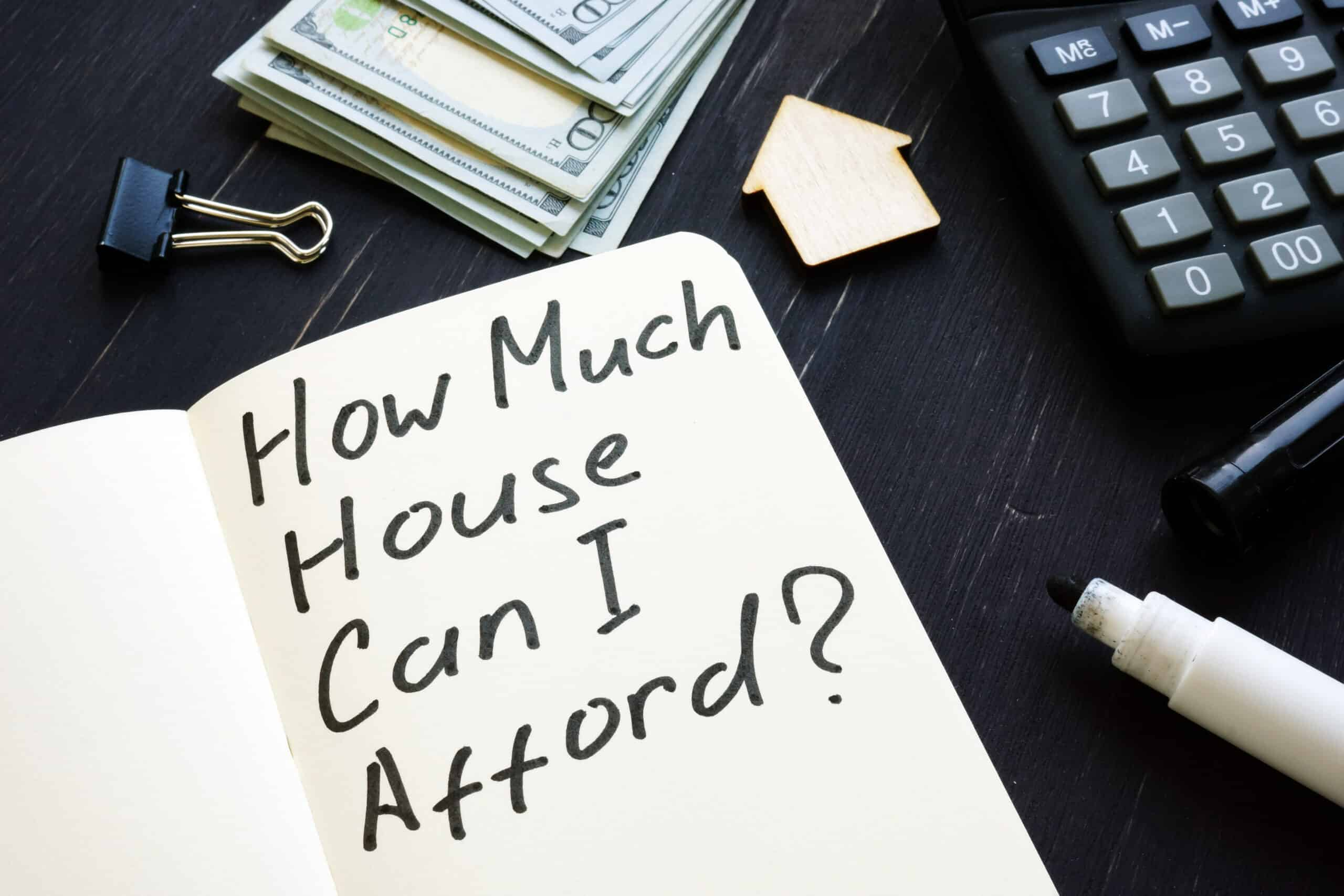 How Much House Can You Really Afford?